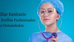 Auxiliar Sanitario Uno de los Perfiles Profesionales más Demandados